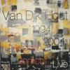 Van Dik Hout - Dromendief (Live) kunstwerk
