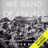 Elizabeth M. Norman - We Band of Angels: The Untold Story of the American Women Trapped on Bataan (Unabridged)  artwork
