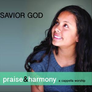 Keith Lancaster & The Acappella Company - Savior God: Praise & Harmony (A Cappella Worship)
