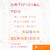 Susan Schneider - Artificial You: AI and the Future of Your Mind  artwork