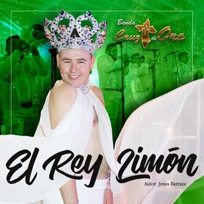 El Rey Limón - Single - Banda Cruz de Oro