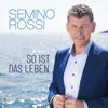 Semino Rossi - Das verflixte 7. Jahr Grafik