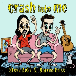 Steve Aoki & Darren Criss - Crash into Me