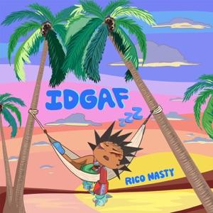 Rico Nasty - IDGAF
