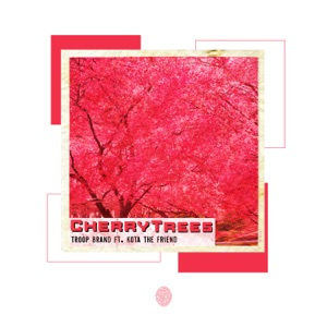 Cherry Trees (feat. Kota the Friend) - Single Mp3 Download