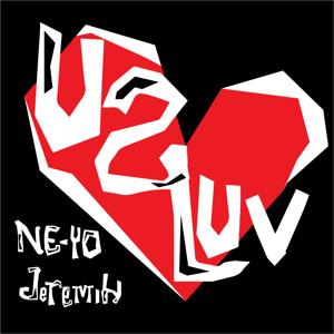 Ne-Yo & Jeremih - U 2 Luv
