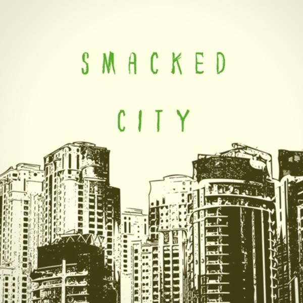 Smacked City