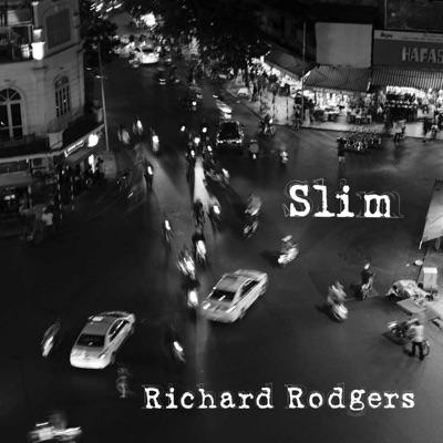 Slim - Single - Richard Rodgers