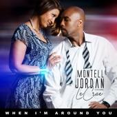 Montell Jordan - When I'm Around You