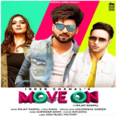 Move On (feat. Rajat Nagpal) - Inder Chahal