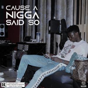 Joe West - Cause a N***a Said So - EP