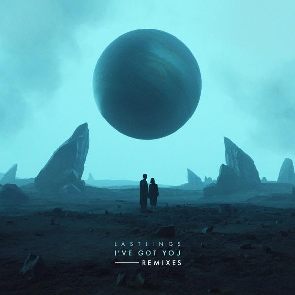 I've Got You (Remixes) - Single