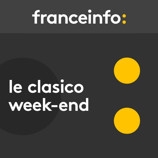 Le Clasico week-end