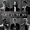 Let It Be Me Brennan Heart Remix Single