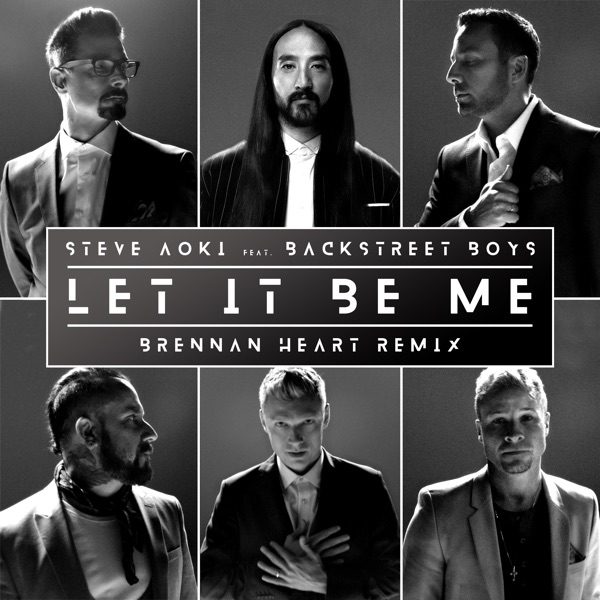Let It Be Me (Brennan Heart Remix) - Single