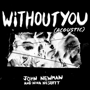 John Newman - Without You feat. Nina Nesbitt [Acoustic]