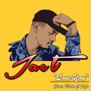 Jae-T - Love You feat. Victor J Sefo