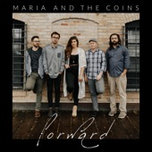 Maria and the Coins - Movin' On