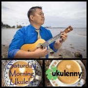 Saturday Morning Ukulele - Ukulenny - Ukulenny