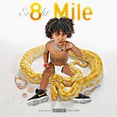 Ei8ht Mile (feat. Aitch)