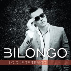 Bilongo - Lo Que Te Traigo