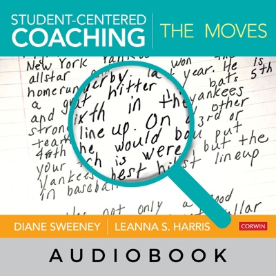Student-Centered Coaching: The Moves (Unabridged)