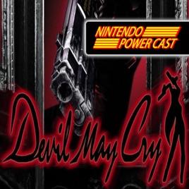 Nintendo Power Cast - Nintendo Podcast: Devil May Cry Switch, Ports