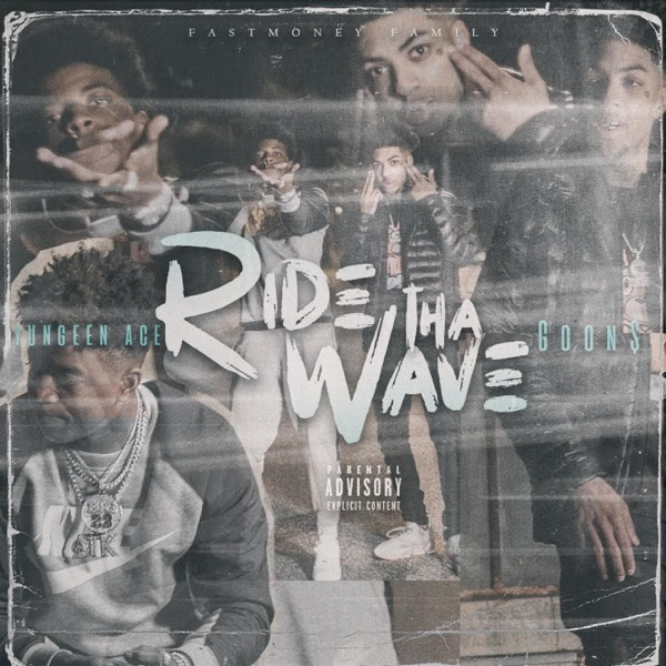 Ride Tha Wave (feat. Yungeen Ace) - Single