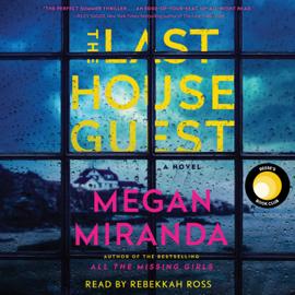 The Last House Guest (Unabridged) - Megan Miranda mp3 download