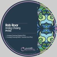 Analog Chasing (Rob's Acid rmx) - ROB ROAR