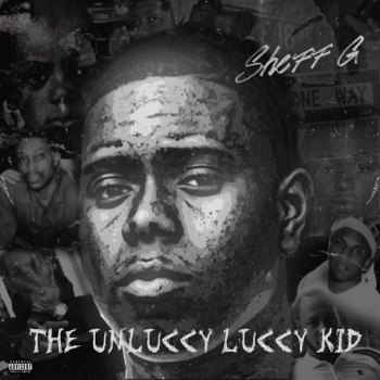 Sheff G The Unluccy Luccy Kid music review