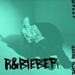 R&Bieber - EP