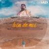 Loin de moi by Naza iTunes Track 1