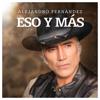 Alejandro Fernández - Eso Y Más ilustración