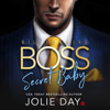 Jolie Day - Billionaire BOSS: Secret Baby  artwork