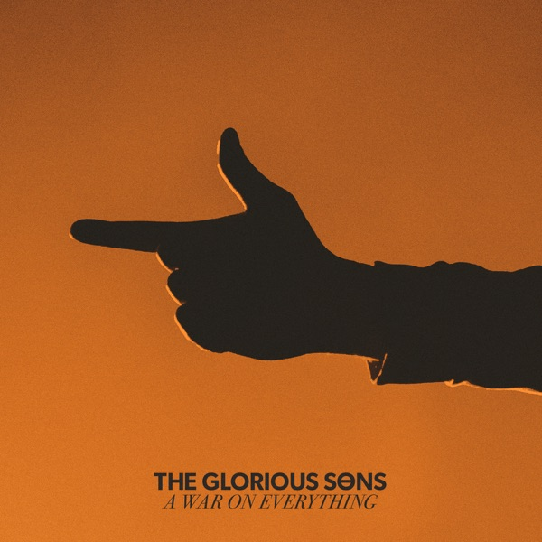 The Glorious Sons - Closer To The Sky