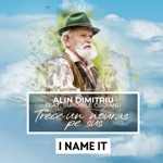 Alin Dimitriu - Trece-Un Nouras Pe Sus (feat. Surorile Osoianu)