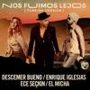 Nos Fuimos Lejos (Turkish Version) [feat. Ece Seçkin & El Micha] - Single, Descemer Bueno, Enrique Iglesias & Ece Seçkin