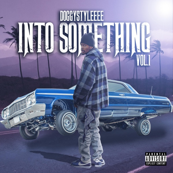 iTunes Artwork for 'Into Something, Vol. 1 (by DoggyStyleeee)'