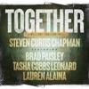 Together We ll Get Through This feat Brad Paisley Tasha Cobbs Leonard Lauren Alaina Single