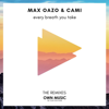 Cami & Max Oazo - Every Breath You Take (The Distance & Igi Remix) artwork