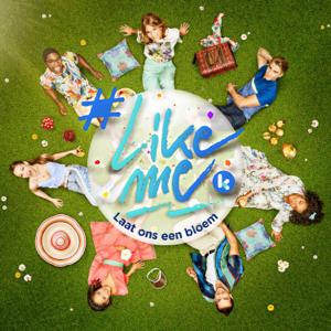 #LikeMe Cast - Laat Ons Een Bloem