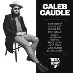 Caleb Caudle - Wait a Minute (feat. Elizabeth Cook)