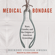Deirdre Cooper Owens - Medical Bondage: Race, Gender, and the Origins of American Gynecology