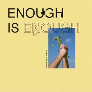 Enough Is Enough - Single