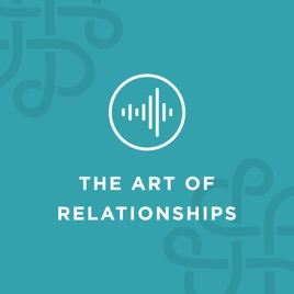 The Art of Relationships Podcast: What Good Is Social Media, Anyway