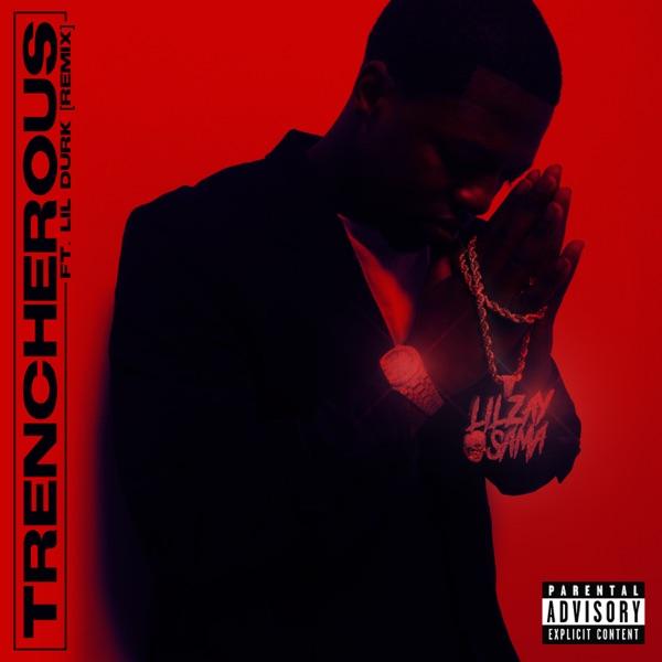 Trencherous (Remix) [feat. Lil Durk] - Single