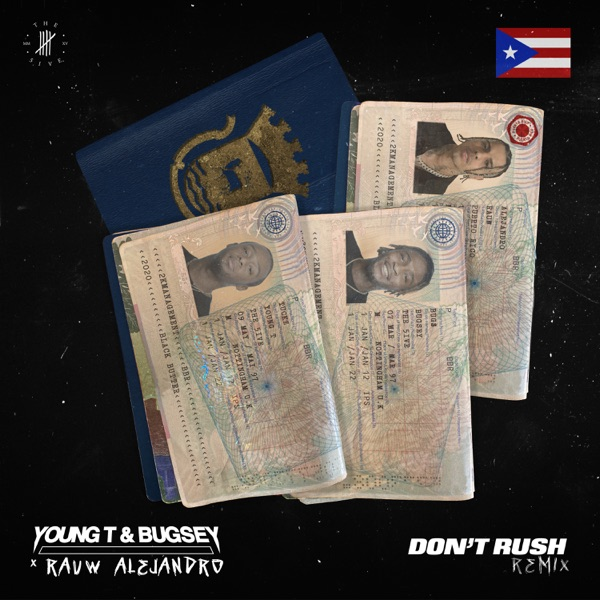 Young T - Don't Rush Remix