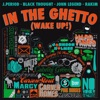 In the Ghetto (Wake Up!) [feat. Black Thought, Rakim & John Legend] - Single, J.PERIOD