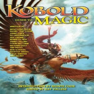 Kobold Guide to Magic (Unabridged)